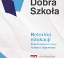 Dobra Szkoła - reforma edukacji